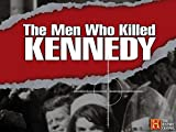The Men Who Killed Kennedy: Volume 1: The Coup d'Etat