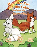 How the Fox Got His Color, Adele Crouch, 1479389862