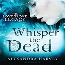 Whisper the Dead Audiobook by Alyxandra Harvey Narrated by Jessica Almasy
