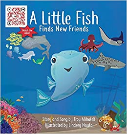Amazon a little fish finds new friends 9780999558706 mihalek turn on 1 click ordering for this browser publicscrutiny Image collections