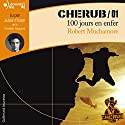100 jours en enfer (Cherub 1) Audiobook by Robert Muchamore Narrated by Julien Frison