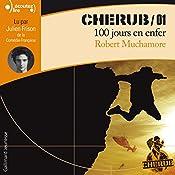 100 jours en enfer (Cherub 1)   Robert Muchamore