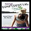 Second Time's the Charm: Camp Confidential #7 Audiobook by Melissa Morgan Narrated by Lauren Davis