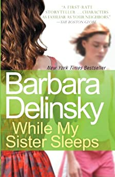 While My Sister Sleeps by [Delinsky, Barbara]