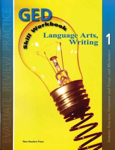 Lanuguage Arts, Writing. 1 (GED Skill Workbook)