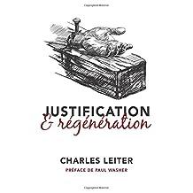 Justification & régénération (Justification and Regeneration)