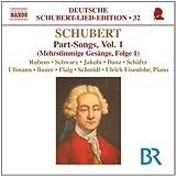 Schubert: Part Songs Vol.1