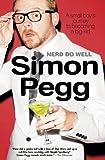 Nerd Do Well, Simon Pegg, 1592406815