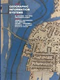 Geographic Information Systems : A Guide to the Technology, Antenucci, John C. and Brown, Kay, 0412993511