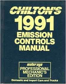 Chilton 39 S 1991 Emission Controls Manual Motor Age