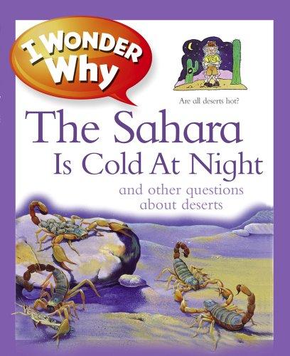 I Wonder Why the Sahara is Cold at Night