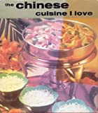 img - for The Chinese cuisine I love book / textbook / text book