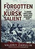 The Forgotten Battle of the Kursk Salient: 7th