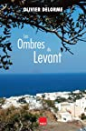 Les ombres du Levant par Delorme