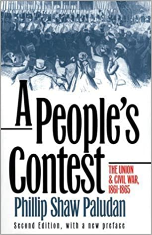 A People's Contest: The Union and Civil War 1861-1865 (Modern War Studies) 2 Sub Edition by Paludan, Phillip Shaw [1996]