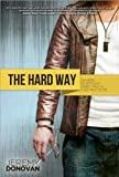 img - for The Hard Way book / textbook / text book