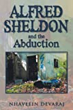 Alfred Sheldon and the Abduction, Nhaveein Devaraj, 1479793485