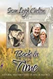 img - for Back in Time: A Historic Time Travel Romance (An Oregon Trail Time Travel Romance) (Volume 3) book / textbook / text book