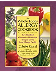 The Whole Foods Allergy Cookbook: Two Hundred Gourmet and Homestyle Recipes for the Food Allergy Family
