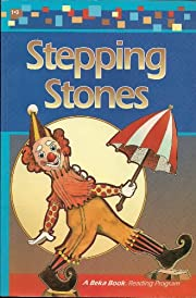 Stepping Stones (A Beka Book Reading Program…