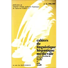 Cahiers de Linguistique Hispanique Medievale No21/1996-1997