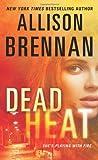 Dead Heat (Lucy Kincaid Novels)