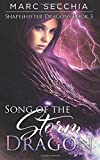 Song of the Storm Dragon (Shapeshifter Dragons) (Volume 3)