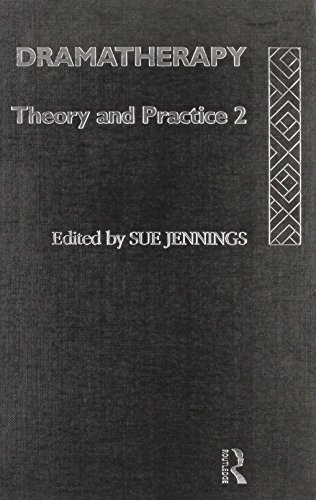 Dramatherapy: Theory and Practice 2 (Vol 2)