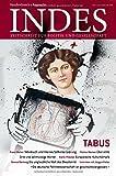 Tabus : Indes. Zeitschrift Fur Politik und Gesellschaft 2014 Heft 02, Franz Walter, 352580007X