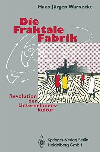 die-fraktale-fabrik-revolution-der-unternehmenskultur