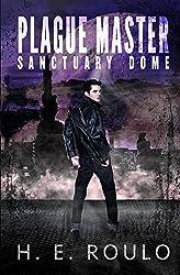 Plague Master: Sanctuary Dome