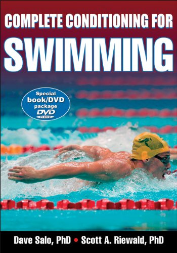 Complete Conditioning for Swimming (Complete Conditioning for Sports Series)