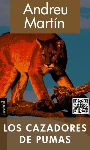 Descargar Libro Los Cazadores De Pumas Andreu Martín