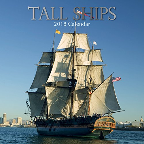 2018 Tall Ships Calendar - 12 x 12 Wall Calendar - With 210 Calendar Stickers