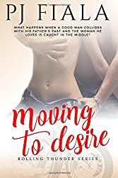 Moving to Desire (Rolling Thunder) (Volume 4)
