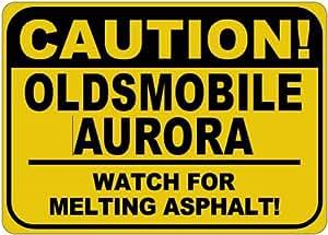 OLDSMOBILE AURORA Melting Asphalt Sign - 10 x 14 Inches