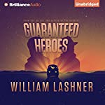 Guaranteed Heroes | William Lashner