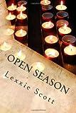 Open Season, Lexxie Scott, 1495488462
