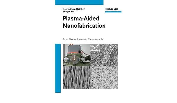 plasma aided nanofabrication ostrikov ken xu shuyan