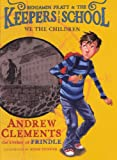 We the Children, Andrew Clements, 060623263X