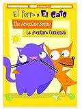 El Perro Y El Gato: The Adventure Begins