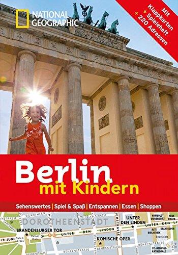 national-geographic-familien-reisefhrer-berlin-mit-kindern-national-geographic-explorer