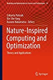 Book cover image for Nature-Inspired Computing and Optimization: Theory and Applications (Modeling and Optimization in Science and Technologies)