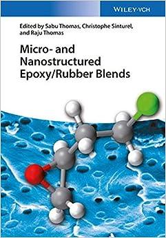 Book Micro and Nanostructured Epoxy / Rubber Blends