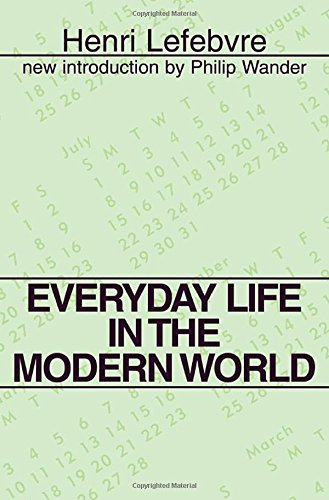 Everyday Life in the Modern World (Classics in Communication and Mass Culture (Paperback))