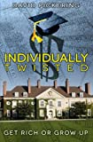 Individually Twisted, David Pickering, 1481071904
