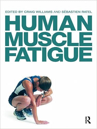 Amazon Com Human Muscle Fatigue Ebook Williams Craig Ratel Sebastien Kindle Store