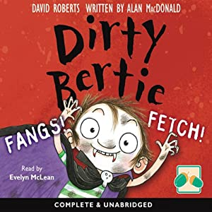 Dirty Bertie: Fangs! & Fetch! Audiobook