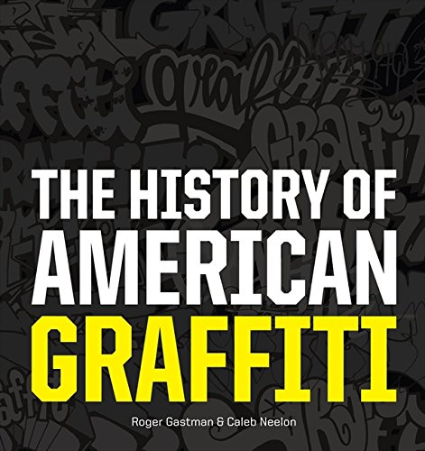 The Histoy of American Graffiti (Hardcover)