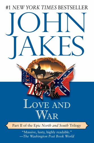Love and War (North and South Trilogy) por John Jakes
